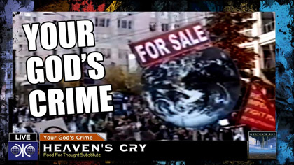 HEAVEN'S CRY - Your God's Crime Lyrics Video